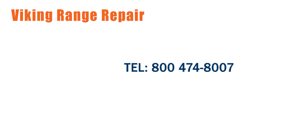 Viking Appliance Repair Viking Service Pro